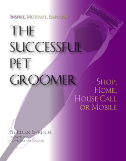 Ellen Ehrlichs The Successful Pet Groomer